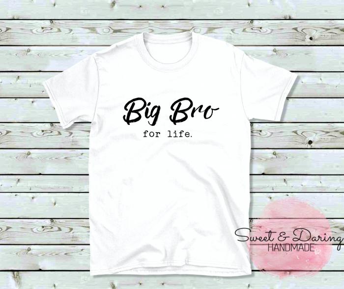 shirt big bro for life