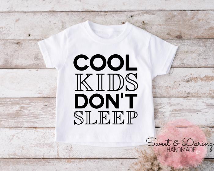shirt cool kids don't sleep