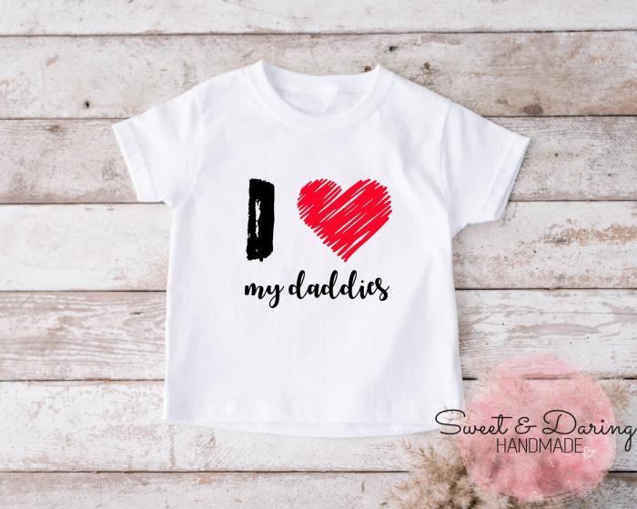 shirt I love my daddies